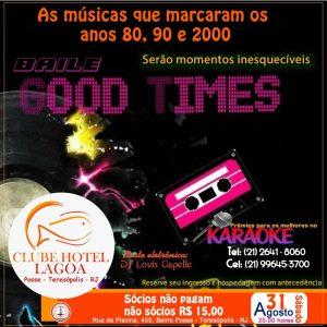 Baile Good Times no Clube Hotel Lagoa Teresópolis RJ 31-08-2019