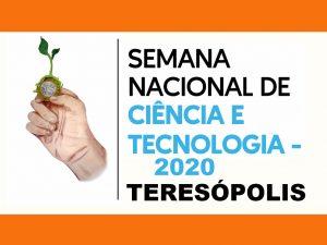 Semana de Ciência e Tecnologia em Teresópolis será de 23 a 27 de novembro